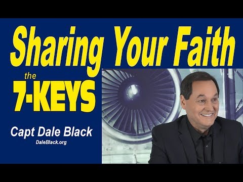 """SHARING YOUR FAITH: The """"Joel Green"""" Story – Capt Dale Black"""