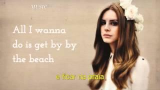 Lana Del Rey High By The Beach tradução