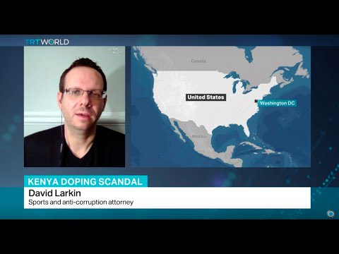 Interview with sports and anti-corruption attorney David Larkin on Kenya doping scandal