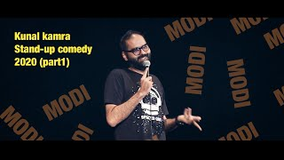 INDIA LOVES MODIJI || Kunal Kamra || Standup Comedy 2020 Part 1