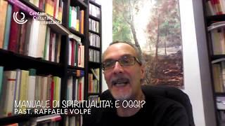 """""""La spiritualità anabattista""""  (ciclo """"Spiritualità protestante"""" -1)"""