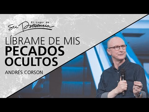 📺 Líbrame de mis pecados ocultos - @Andrés Corson - 19 Mayo 2019
