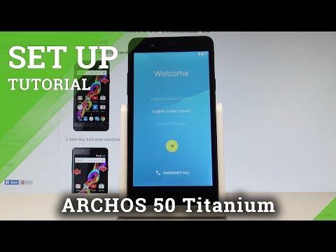 How to Set Up ARCHOS 50 Titanium 4G - Beginner's Guide  HardReset.info