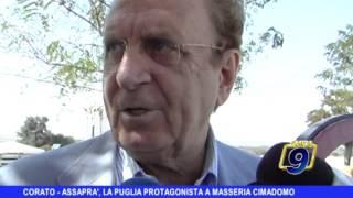 CORATO   Assaprà, la Puglia protagonista a Masseria Cimadomo