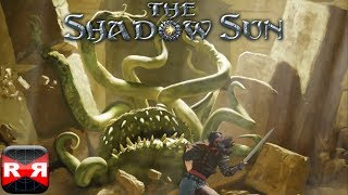 The Shadow Sun v1.02 - iOS - iPad Mini Retina Gameplay Part 1