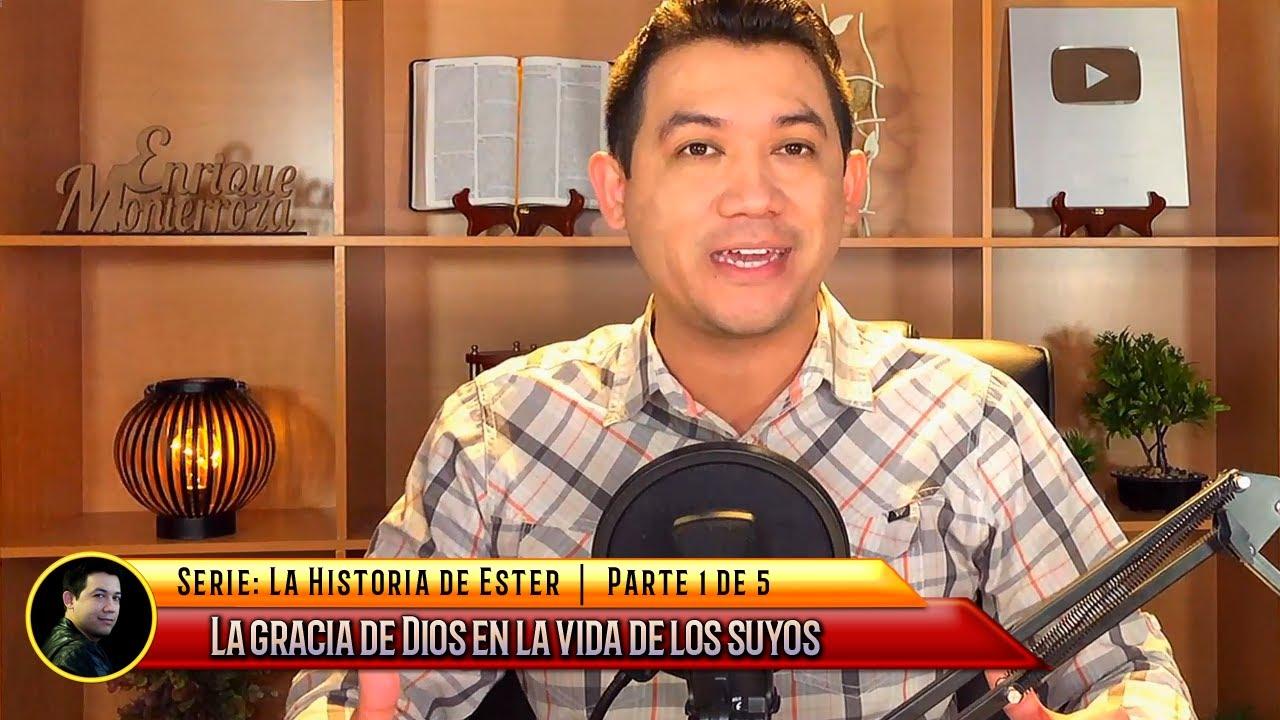 La gracia de Dios en la vida de los suyos | Serie: La historia de Ester | Parte 1 de 5