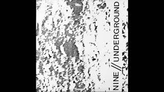 Perimeter Records - Nine // Underground (1987) Noise, Electronic, Experimental, Industrial