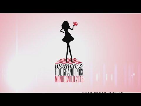 FIDE Women's GP 2015 Round 10, Monte - Carlo, Monaco