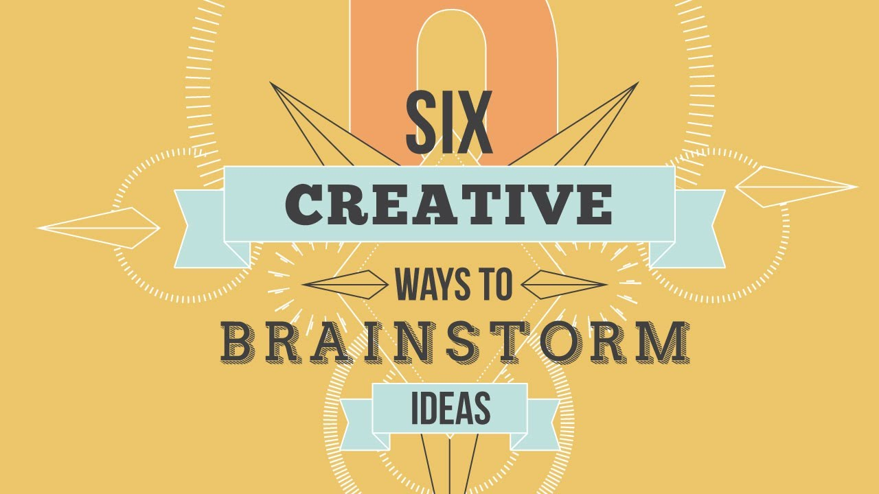 six creative ways to brainstorm ideas youtube