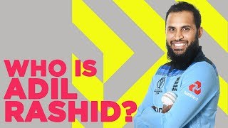 Who Is Adil Rashid? | England Players Describe Their Teammate | Cricket World Cup 2019