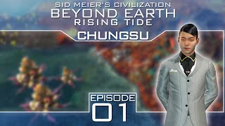 Civilization Beyond Earth: Rising Tide as Chungsu - Episode 1 ...A New Primordial World...