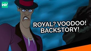 "Dr. Facilier's Voodoo, ""Royal"" Lineage and Past Explained: Princess and the Frog Theory"