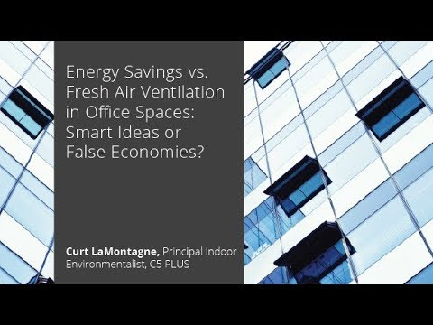 Energy Savings vs. Fresh Air Ventilation in Office Spaces: Smart Ideas or False Economies?