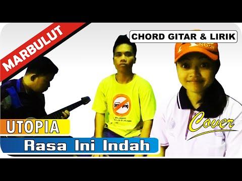"""""""Utopia - Rasa Ini Indah"""" OST. 7 Manusia Harimau Chord Dan Lirik Cover MARBULUT (Labusel)"""