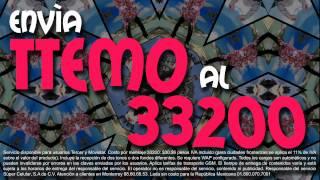 Envía TTEMO al 33200 MULTIMEDIOS MOVIL