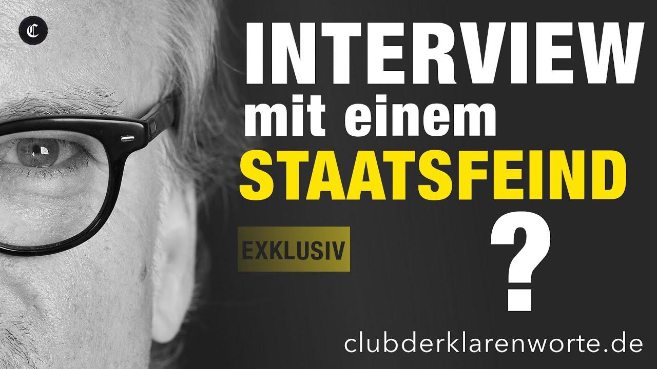 Exklusiv. Interview mit einem Staatsfeind? #denkeselbst