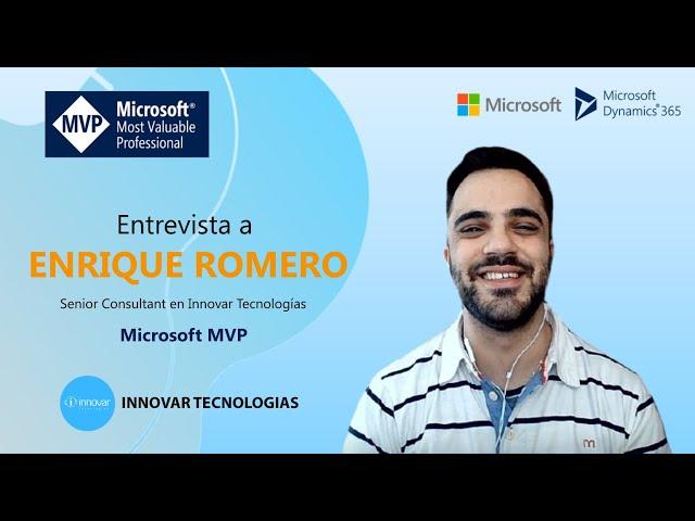 Entrevista al MVP de Microsoft Enrique Romero - Senior Consultant en Innovar Tecnologías