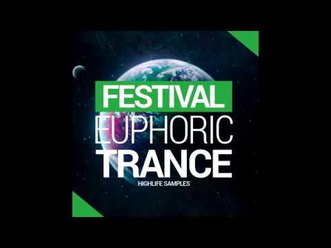 HighLife Samples Festival Euphoric Trance