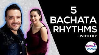 5 Bachata Rhythms to Help You Improve in 2018! | How 2 Dance