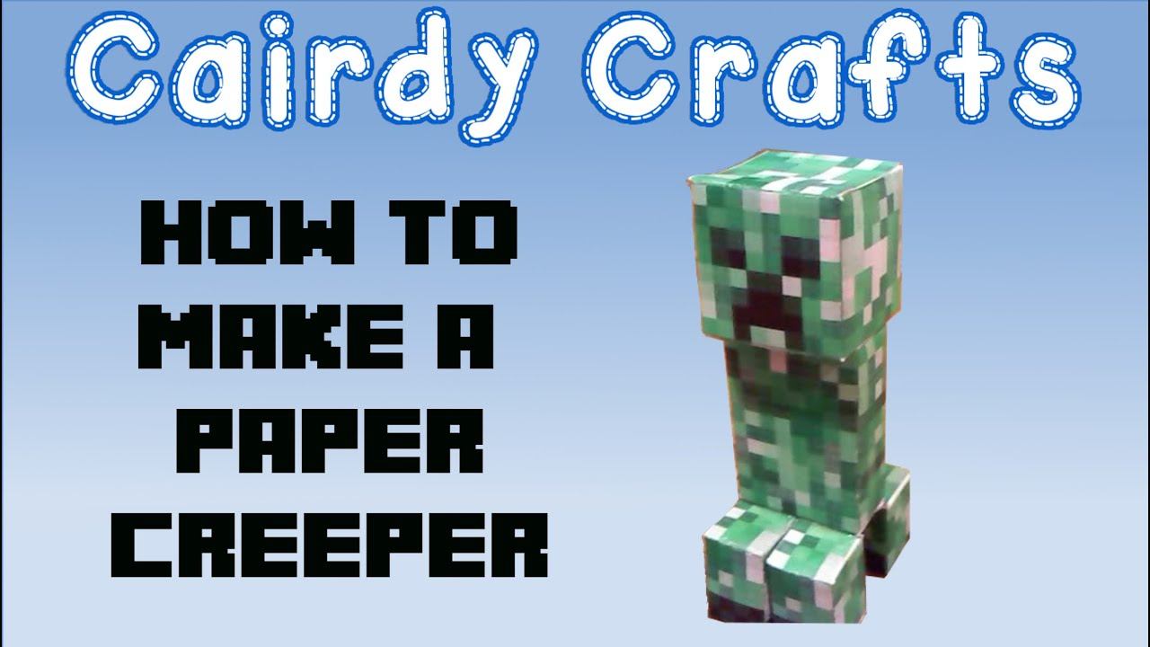 How to Make a Paper Creeper | MineCraft | Creeper - YouTube - photo#25