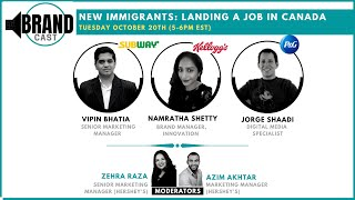 BrandCast : Immigrant Panel - Landing a job in Canada