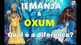 OXUM & IEMANJÁ l ALGUMAS DIFERENÇAS