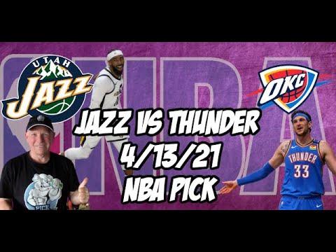 Utah Jazz vs Oklahoma City Thunder 4/13/21 Free NBA Pick and Prediction NBA Betting Tips