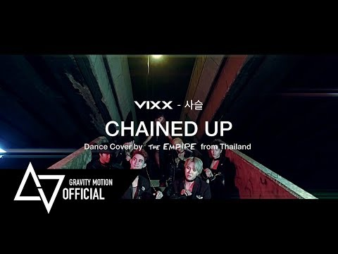 VIXX - 사슬 (Chained up) M/V Dance Cover by the EMPIRE from Thailand