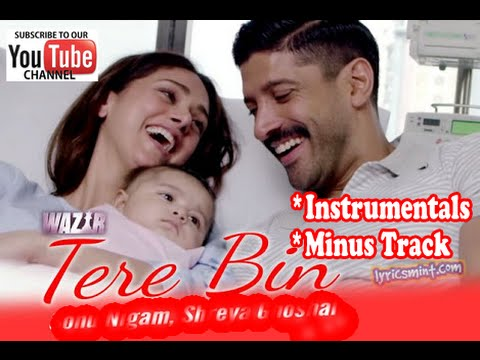 Tere Bin - Instrumental - Minus Track - Wazir