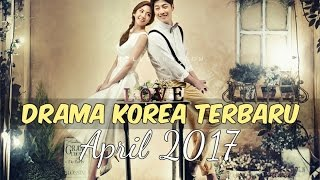 Video 6 Drama Korea April 2017 | Terbaru Wajib Nonton download MP3, 3GP, MP4, WEBM, AVI, FLV Januari 2018