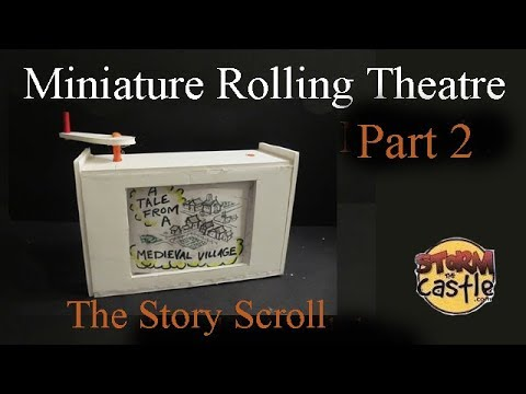 Miniature Rolling Paper Theatre Part 2 the story scroll