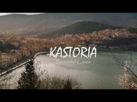 "Beautiful Cities of Greece ""Kastoria"""