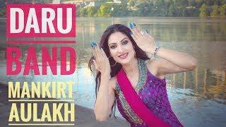 Daru Band Mankirt Aulakh Bhangra Dance