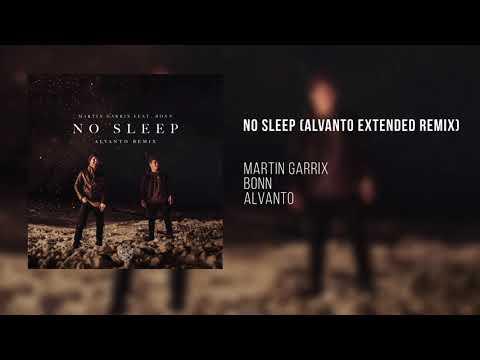 Martin Garrix Feat. Bonn - No Sleep (Alvanto Extended Remix)