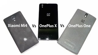 oneplus-x-vs-xiaomi-mi-4-vs-oneplus-one-full-in-depth-comparison