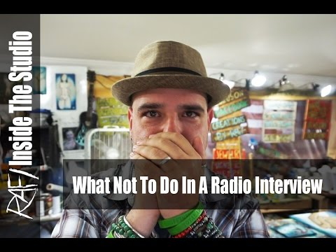 What Not To Do In A Radio Interview - In The Studio