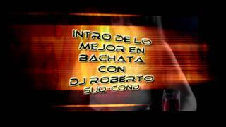 MEGAMIX Bachata 2010  Roberto SuqConde Dj