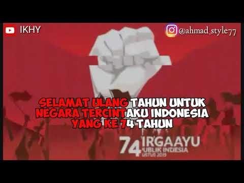 story-wa-dirgahayu-republik-indonesia-[17-agustus-2019]-official-ikhy