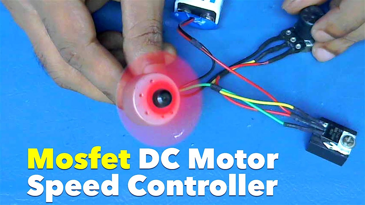Speed control of dc motor using mosfet for Electric motor speed control