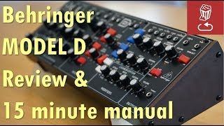 BEHRINGER MODEL D REVIEW and 15-minute manual