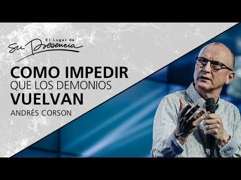 Como impedir que los demonios vuelvan - Andrés Corson - 20 Junio 2012