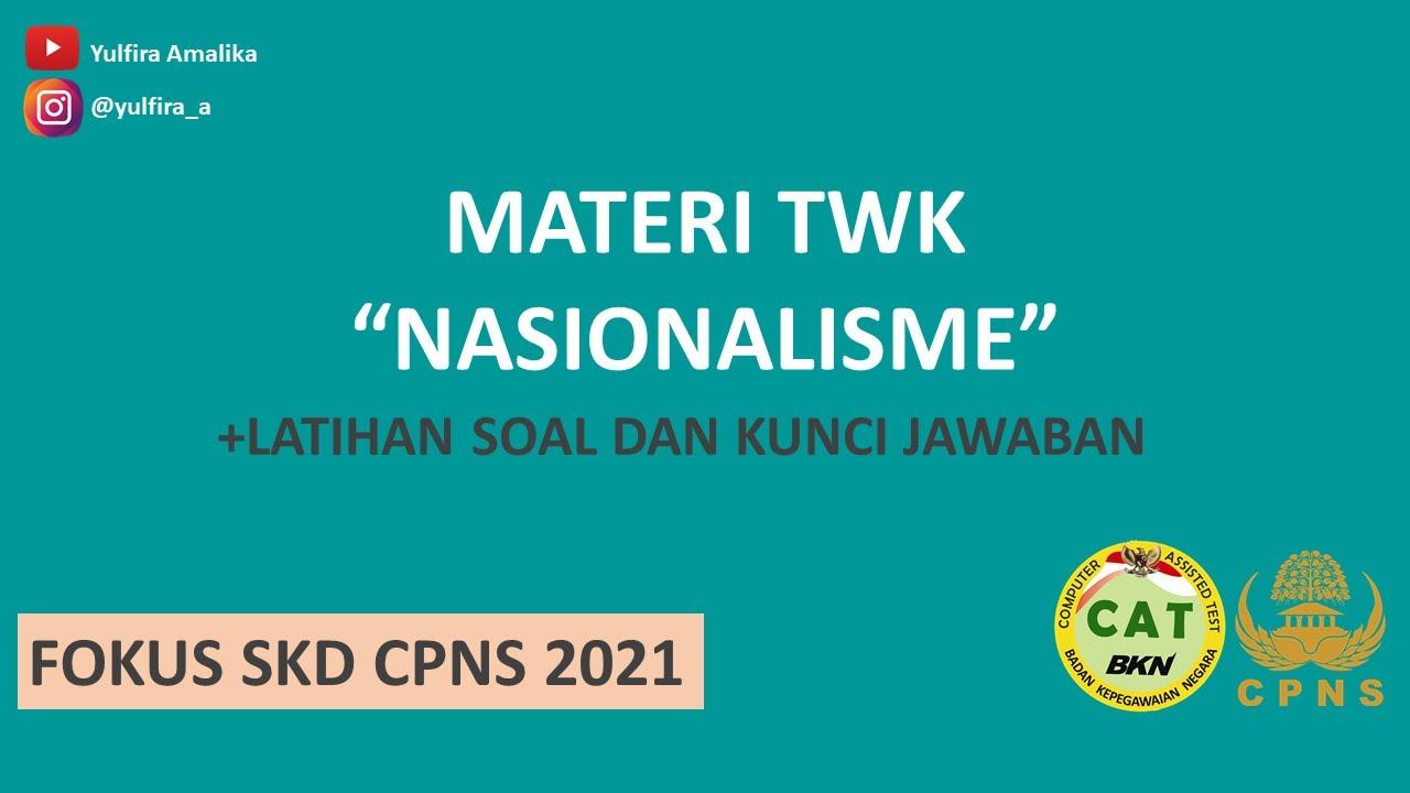 Bahas Tuntas Twk Nasionalisme Materi Dan Latihan Soal Youtube