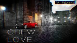 Crew Love | Nathan Dawe x TP (Remix) - Drake ft. The Weeknd