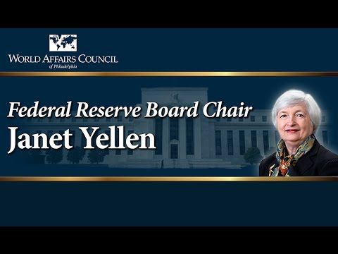The World Affairs Council presents Federal Reserve Board Chair Janet Yellen