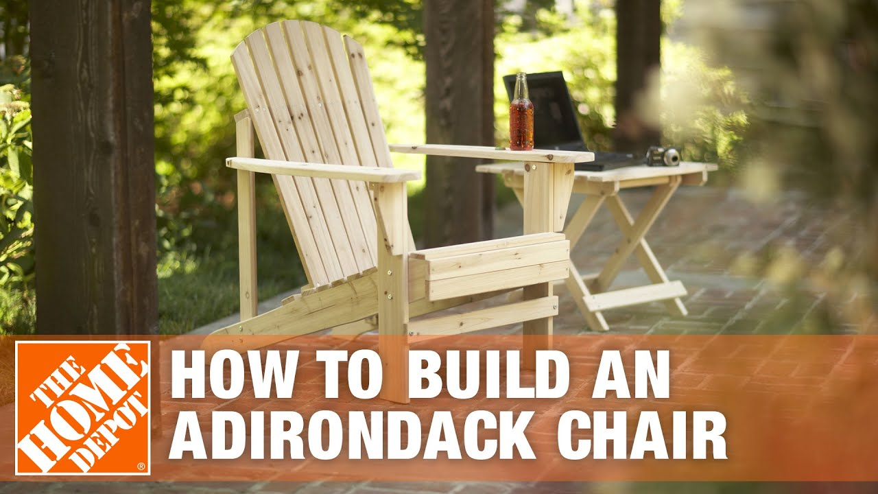 How to Build an Adirondack Chair | The Home Depot - YouTube