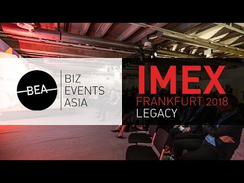 Biz Events Asia at IMEX Frankfurt 2018 - Legacy