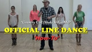 "Official Country Girl Line Dance ""How-To"""