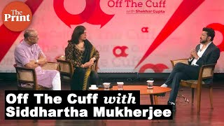 Off The Cuff with Dr. Siddhartha Mukherjee FULL EPISODE