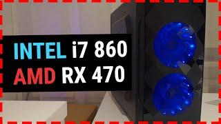 i7 860 + RX 470 8GB = Test in games like Fortnite, PUBG, GTA 5