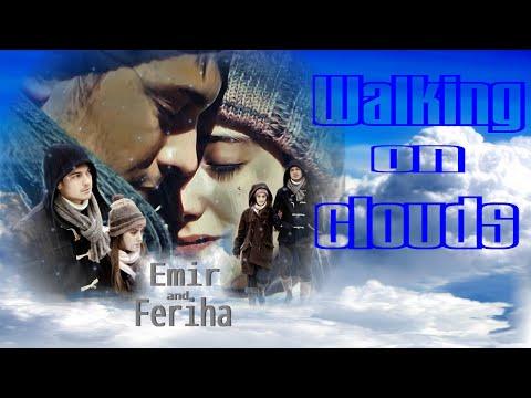 Emir & Feriha (Çağatay Ulusoy & Hazal Kaya) - Walking on clouds